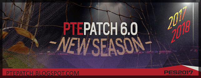 (PES 2017) PTE Patch 6.0 : Download + Install